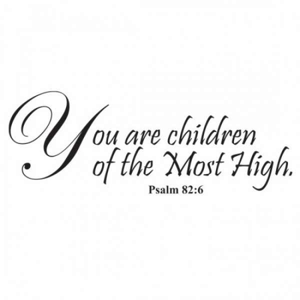 Children of Most High Quote